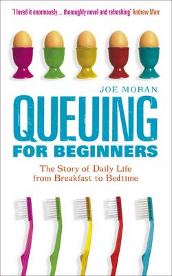 Queuing for Beginners by Joe Moran