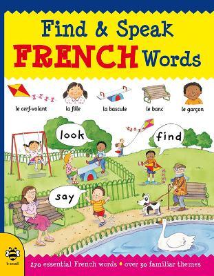 Find & Speak French Words by Louise Millar