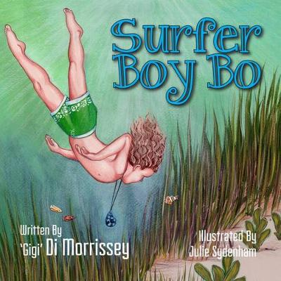 Surfer Boy Bo by Di Morrissey