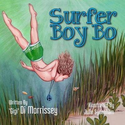 Surfer Boy Bo by Di Morrissey