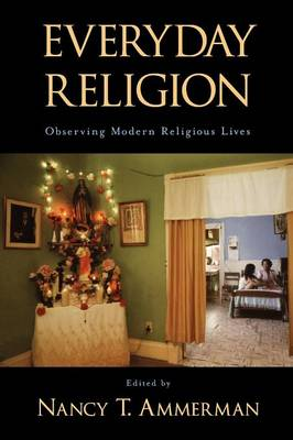 Everyday Religion by Nancy Tatom Ammerman