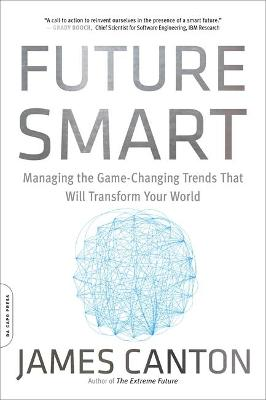 Future Smart by James Canton