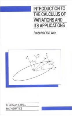 Introduction to the Calculus of Variations and its Applications book