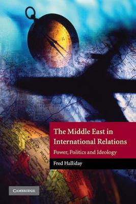 Middle East in International Relations by Fred Halliday
