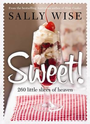 Sweet! by Sally Wise
