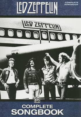 Led Zeppelin -- Complete Songbook by Led Zeppelin