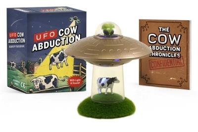 UFO Cow Abduction: Beam Up Your Bovine (With Light and Sound!) book