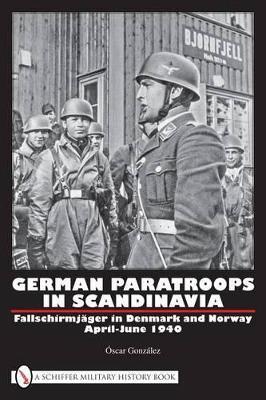 German Paratroops in Scandinavia by Oscar Gonzalez