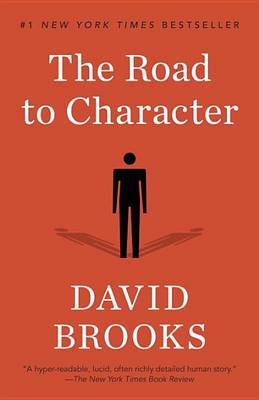 The Road to Character by David Brooks
