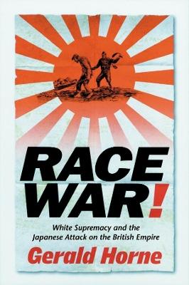 Race War! by Gerald Horne