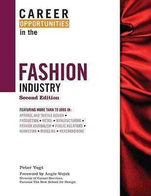 Career Opportunities in the Fashion Industry by Angie Wojak