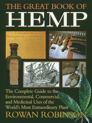 The Great Book of Hemp by Rowan Robinson