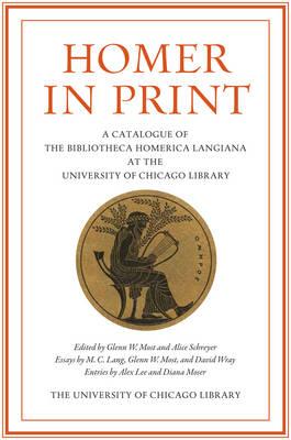 Homer in Print by Glenn W. Most
