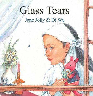 Glass Tears by Jane Jolly