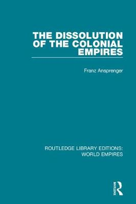 Dissolution of the Colonial Empires book