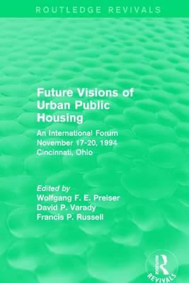 Future Visions of Urban Public Housing by Wolfgang F. E. Preiser