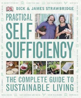 Practical Self Sufficiency by James Strawbridge