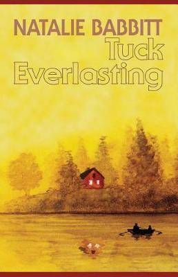 Tuck Everlasting by Natalie Babbit