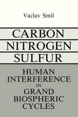 Carbon-Nitrogen-Sulfur by Vaclav Smil