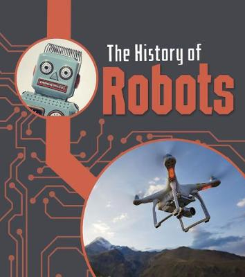The The History of Robots by Chris Oxlade
