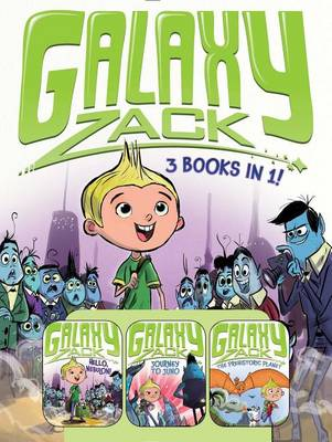 Galaxy Zack 3 Books in 1! by Ray O'Ryan