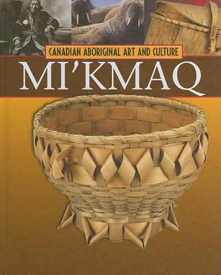 The Mi'kmaq by Christine Webster