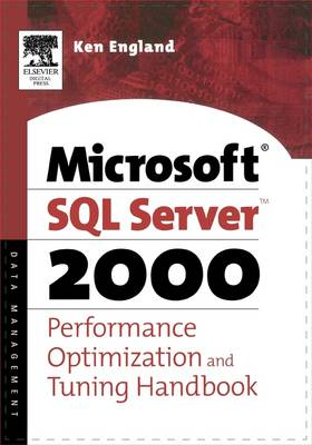 Microsoft SQL Server 2000 Performance Optimization and Tuning Handbook book
