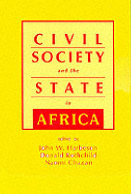 Civil Society and the State in Africa by Naomi Chazan