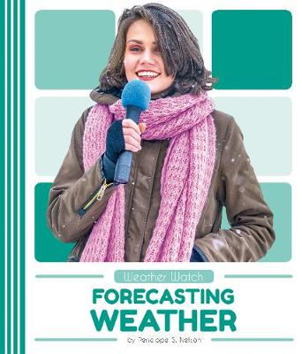 Forecasting Weather by Penelope S. Nelson