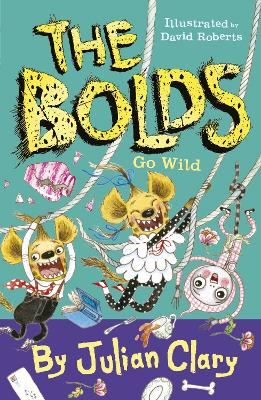 The Bolds Go Wild by Julian Clary