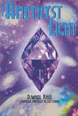 The Amethyst Light by Violet Starre