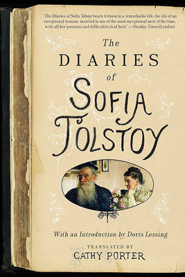 Diaries of Sofia Tolstoy by Cathy Porter