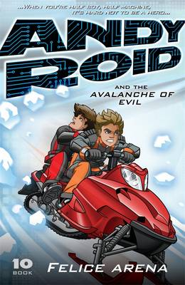 Andy Roid And The Avalanche Of Evil book