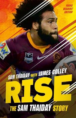 Rise: The Sam Thaiday Story: Young Readers' Edition by Sam Thaiday