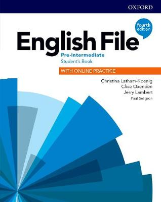 English File: Pre-Intermediate: Student's Book with Online Practice by Christina Latham-Koenig