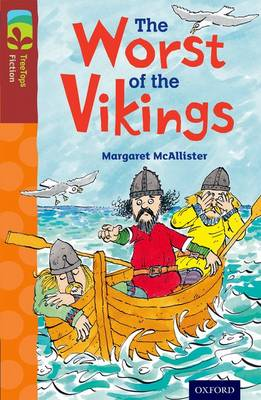 Oxford Reading Tree TreeTops Fiction: Level 15 More Pack A: The Worst of the Vikings book