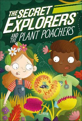 The Secret Explorers and the Plant Poachers book