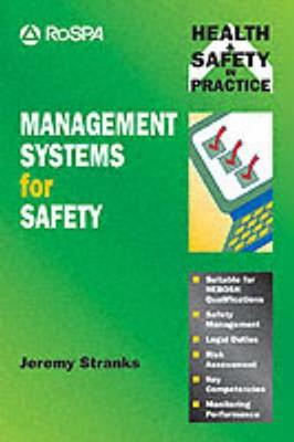 Management Systems For Safety by Jeremy W. Stranks