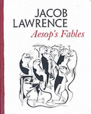 Aesop's Fables by Jacob Lawrence