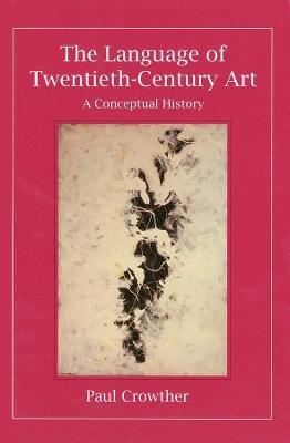 Language of Twentieth-Century Art book