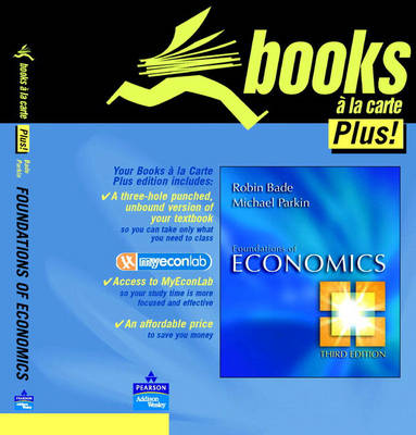 Student Value Edition for Foundations of Economics by Robin Bade