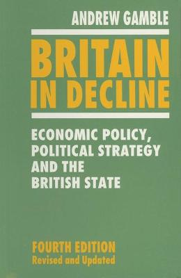 Britain in Decline by Andrew Gamble