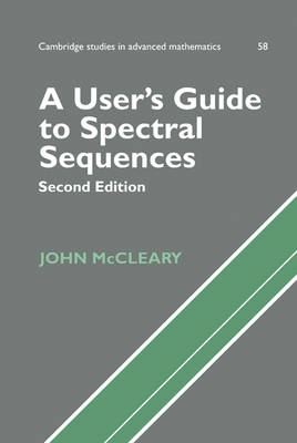 User's Guide to Spectral Sequences by John McCleary