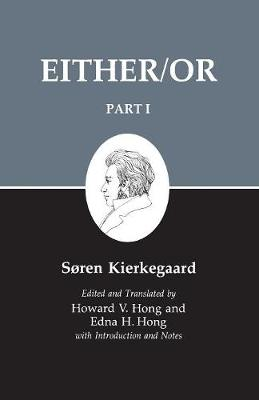 Kierkegaard's Writings Kierkegaard's Writing, III, Part I: Either/Or Either/Or v. 3 by Soren Kierkegaard