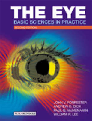The Eye: Basic Sciences in Practice by John V. Forrester