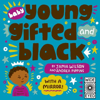 Baby Young, Gifted, and Black: With a Mirror! book