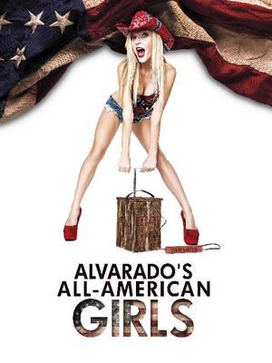 Alvarado's All-American Girls by Robert Alvarado