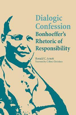 Dialogic Confession by Ronald C. Arnett