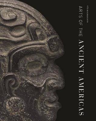 Arts of the Ancient Americas by Dorie Reents-Budet