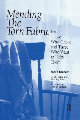 Mending the Torn Fabric by Sarah Brabant